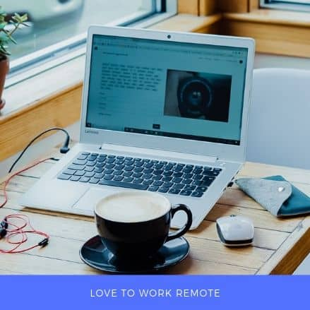 Love To work remote